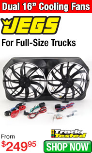 JEGS Dual 16'' Cooling Fans for Full-Size Trucks