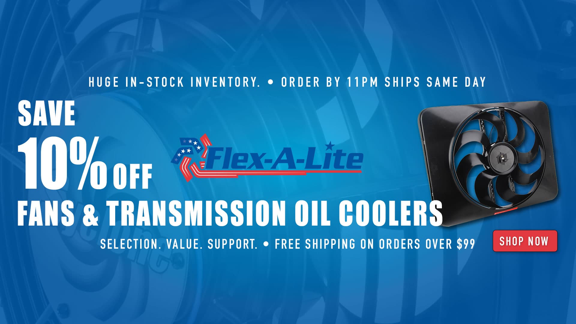 Save 10% off Flex-A-Lite Fans and Oil Transmission Coolers