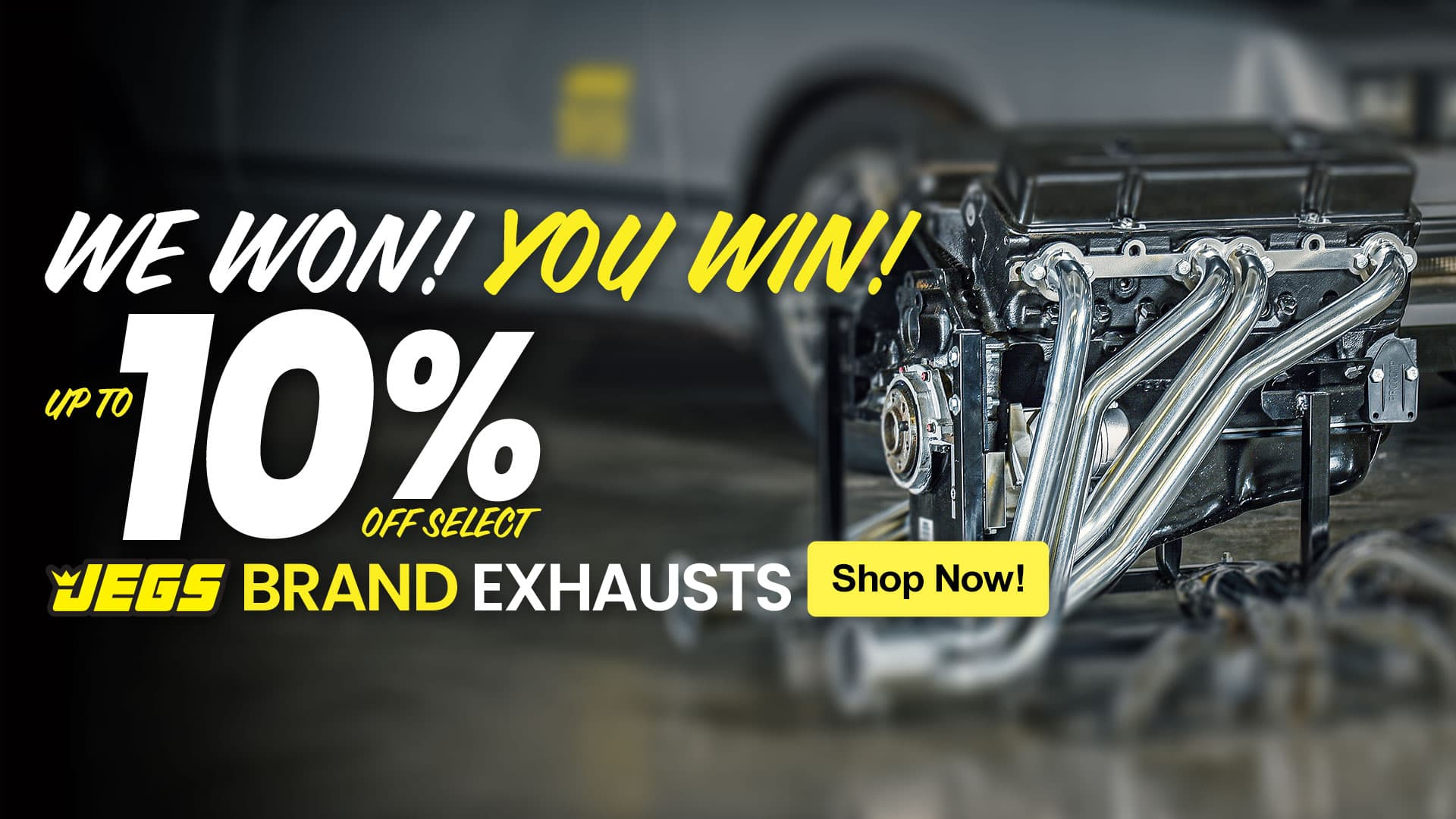 Save 10% on JEGS Brand Exhaust