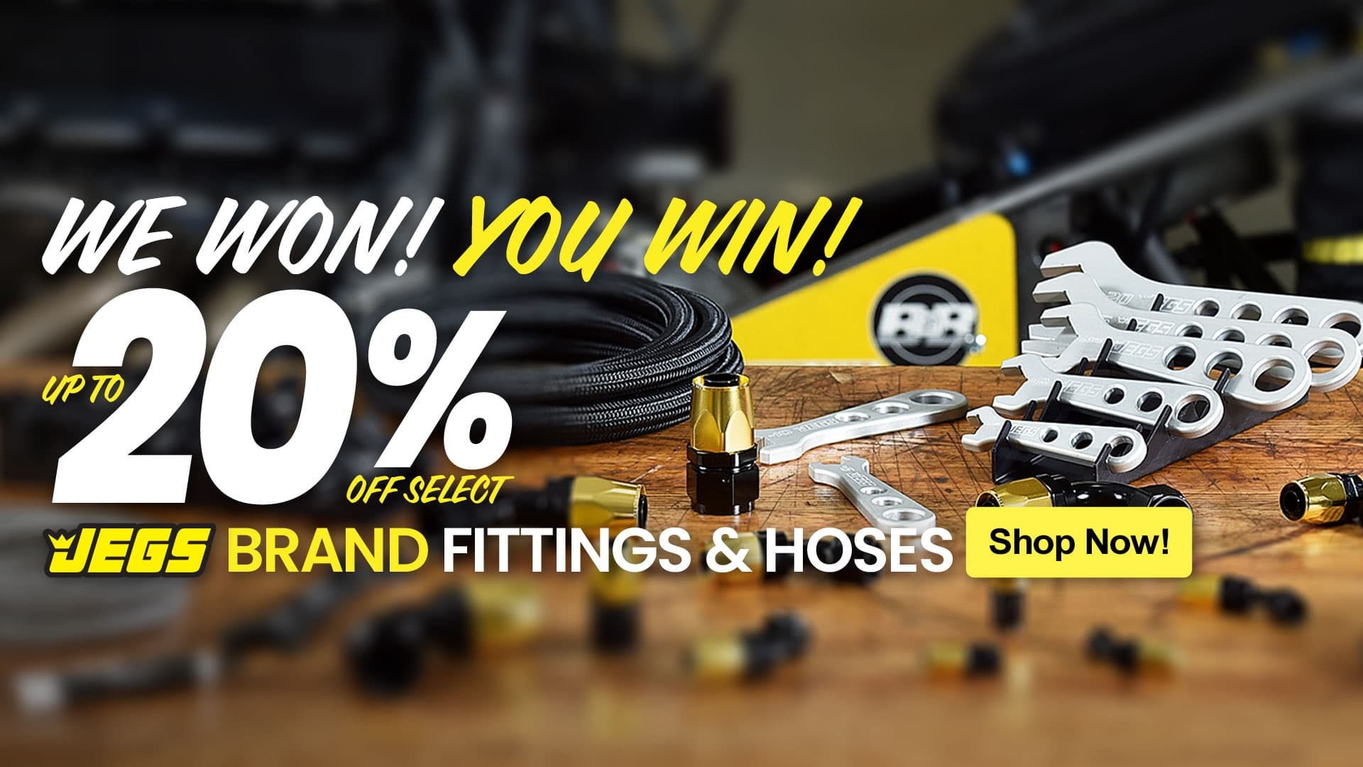 Save 20% on JEGS Brand Fittings and Hoses
