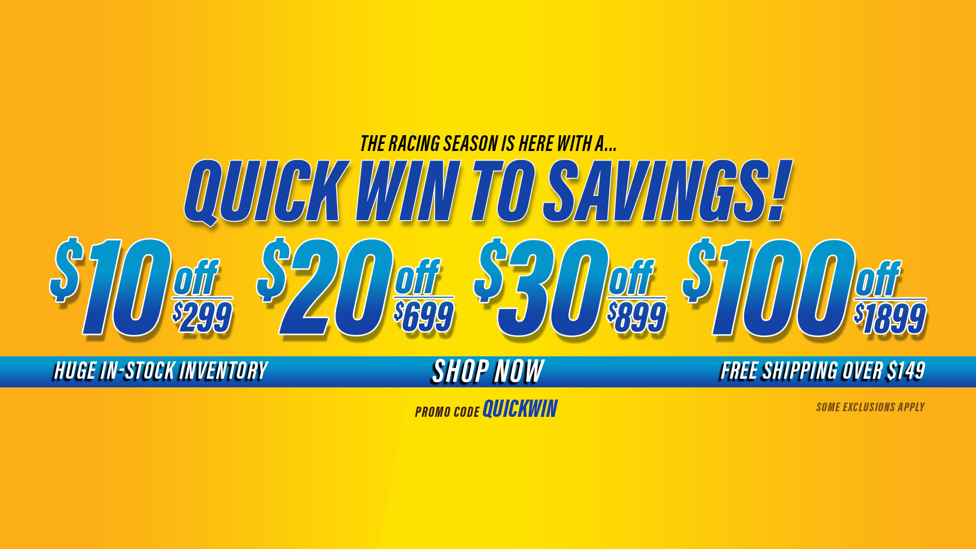 Save $10 Off $299, $20 Off $699, $30 Off $899, $100 Off $1,899 Orders - Promo Code: QUICKWIN