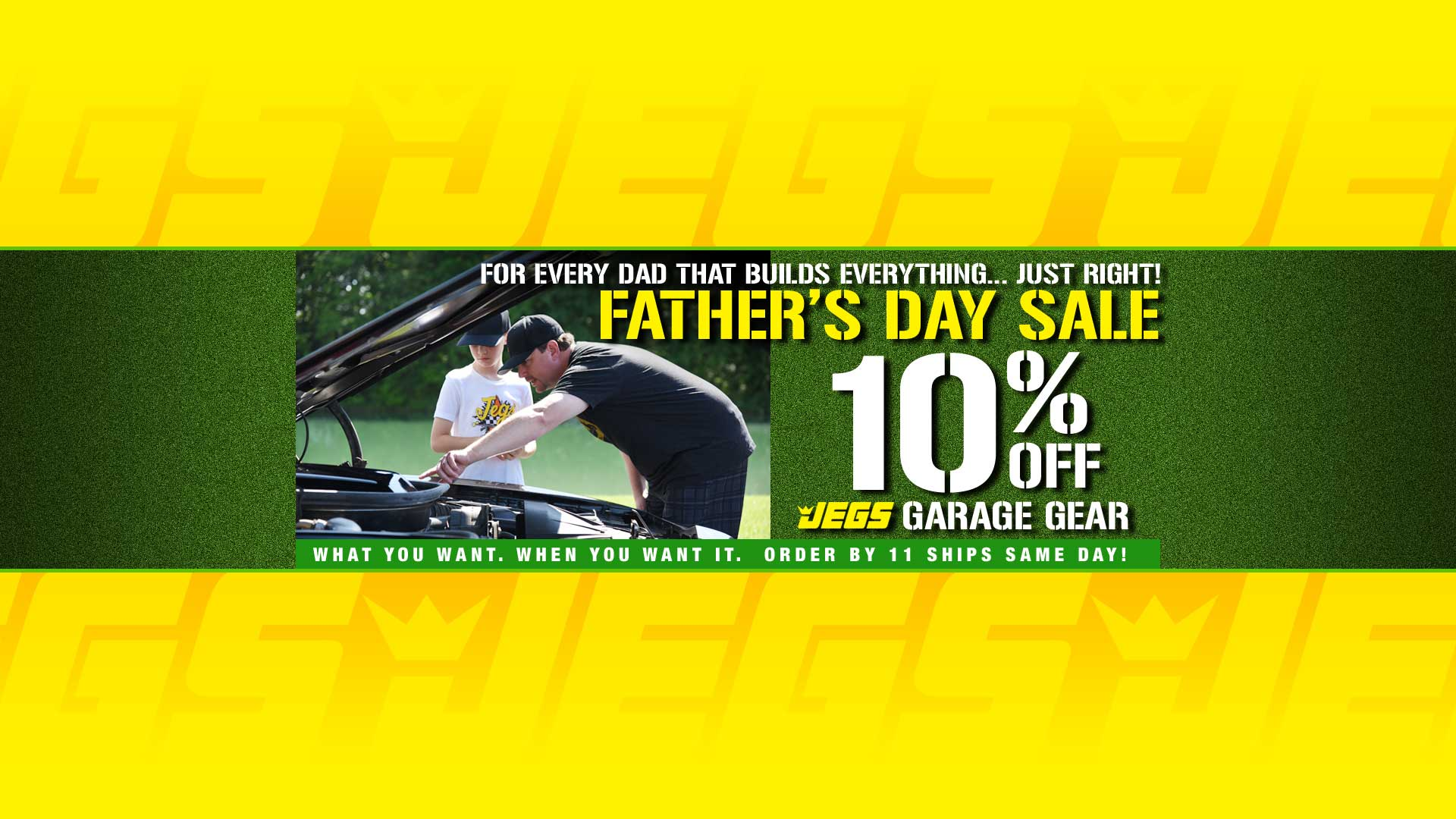 Father's Day Sale - 10% off JEGS Garage Gear