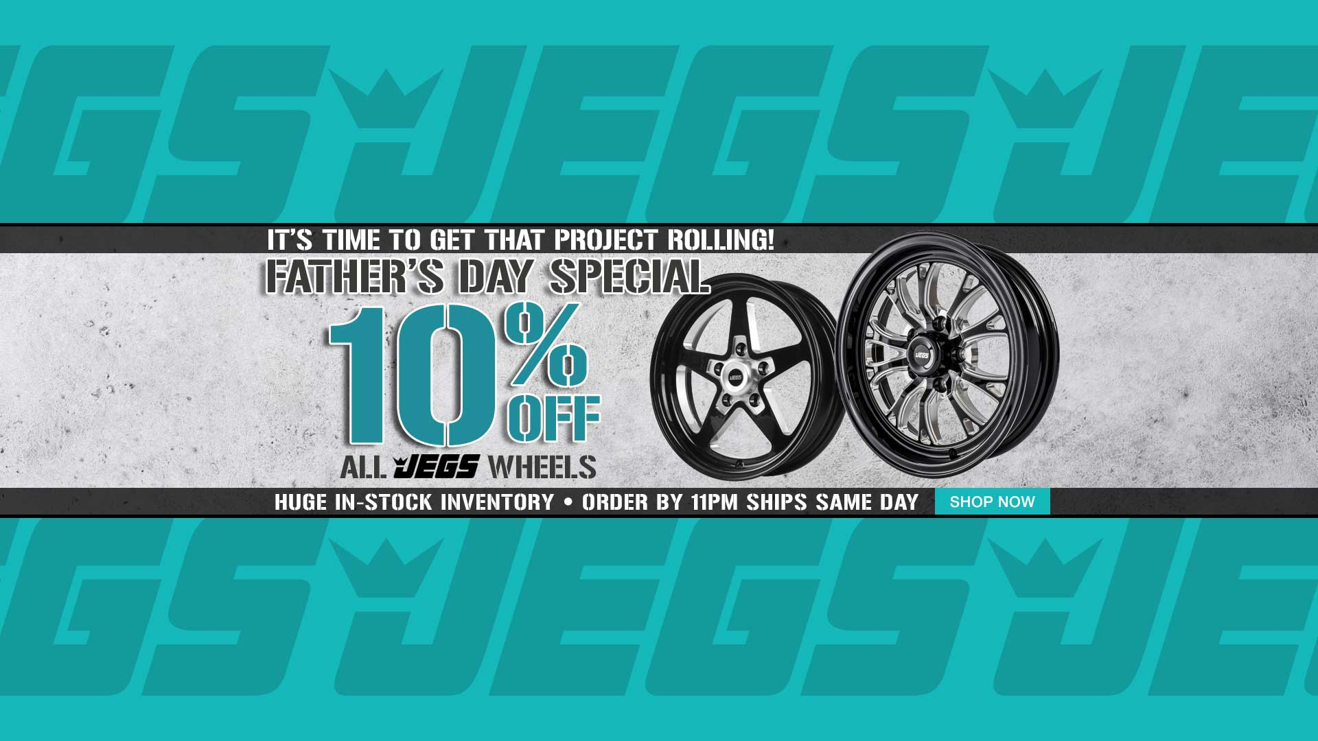 10% off JEGS Wheels - Father's Day