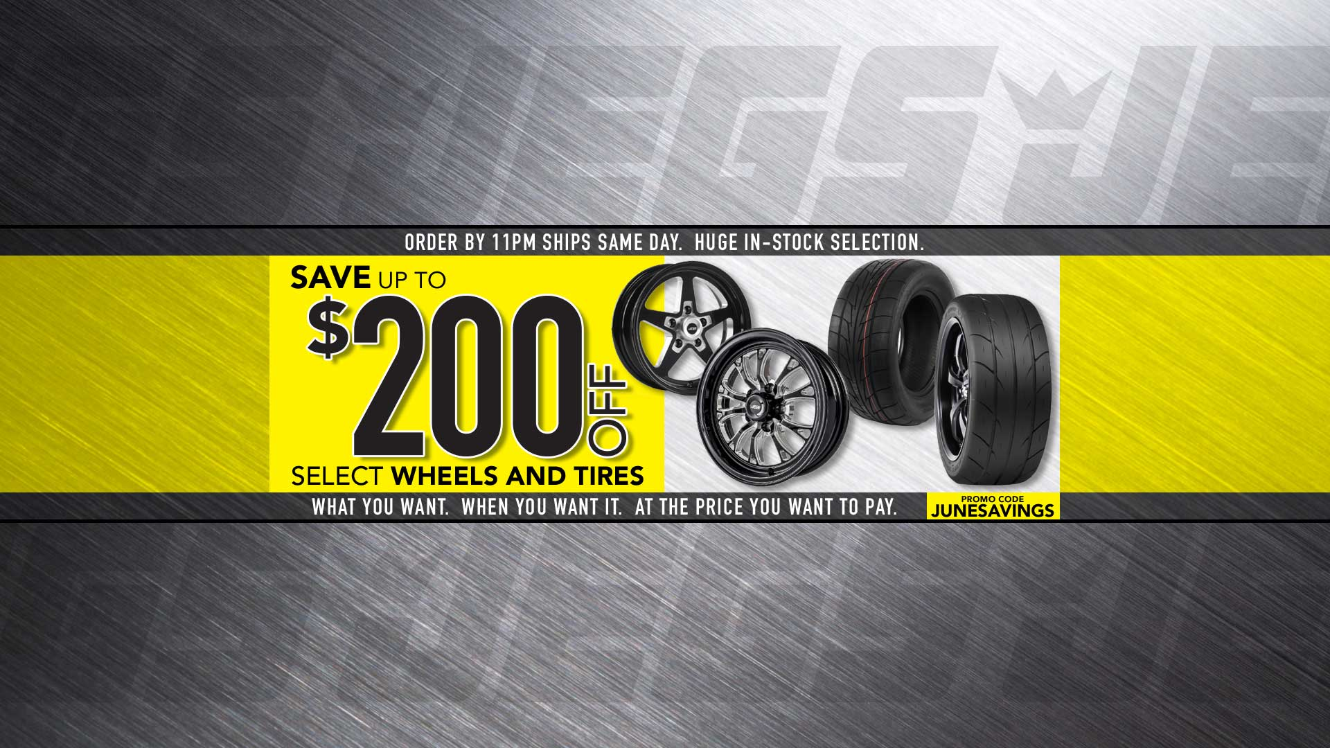 Wheels $25 off $300, $50 off $750, $100 off $1,200, $200 off $2,500 – Use Promo Code JUNESAVINGS
