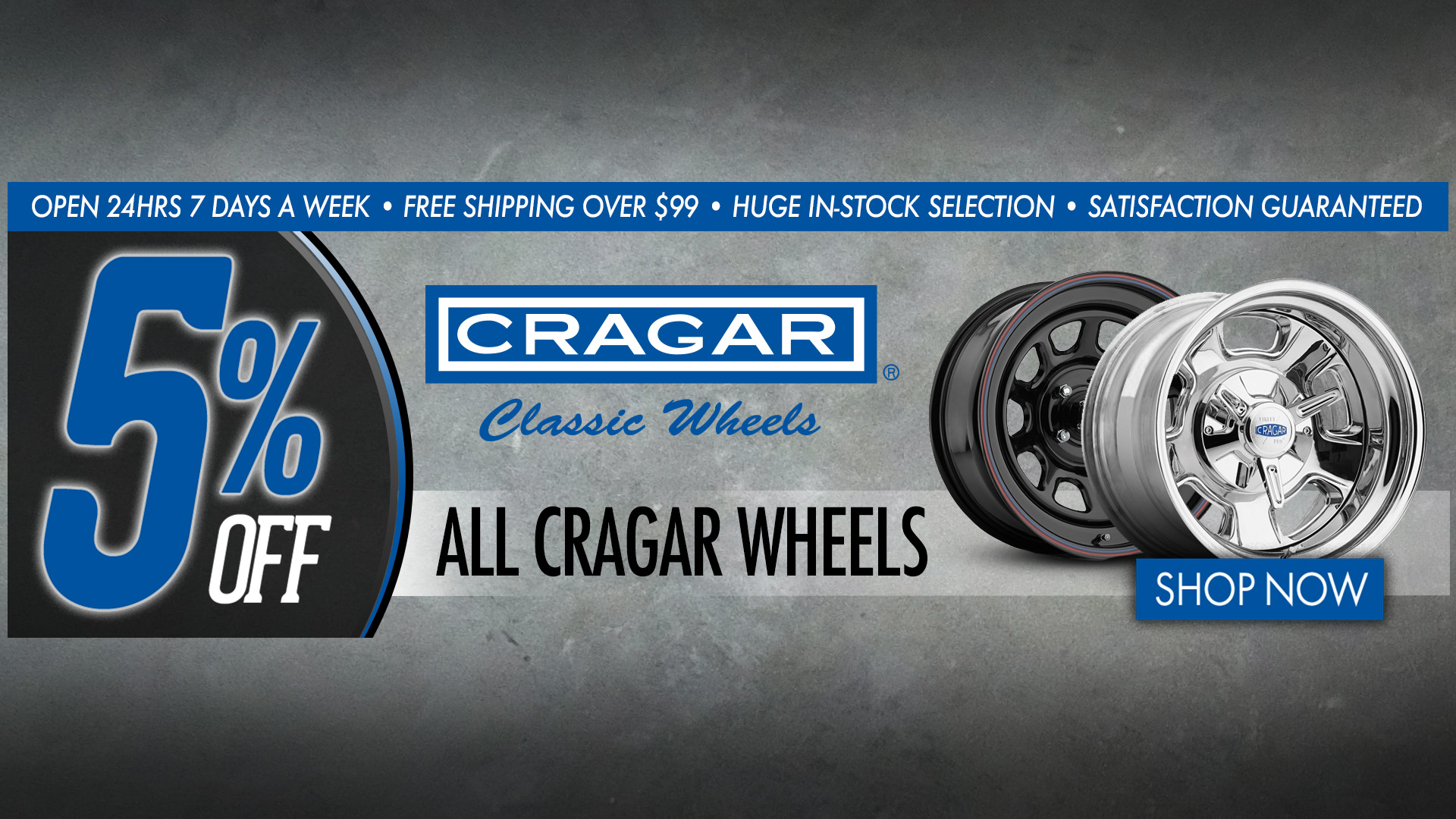 Save 5% on All Cragar Wheels