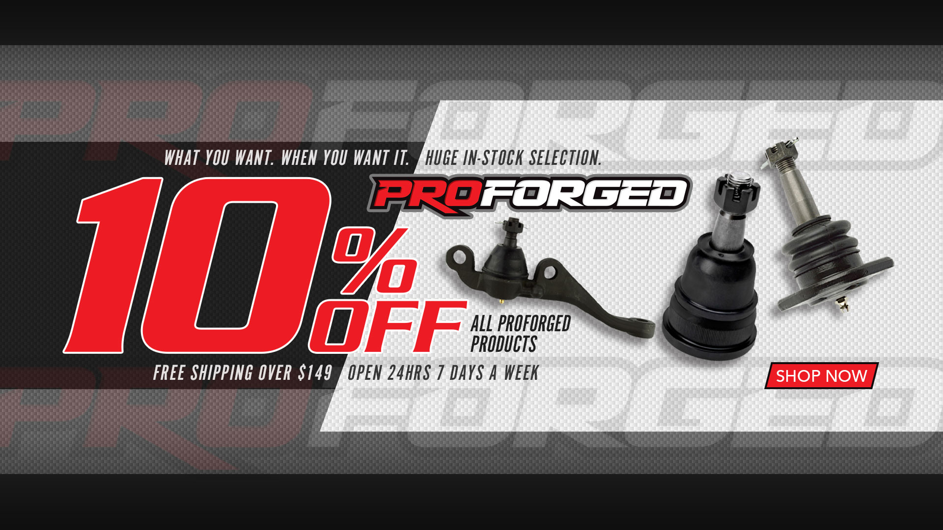 Save 10% on ALL Proforged Products