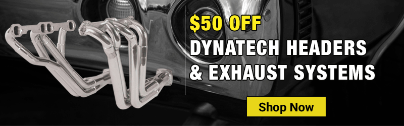 $50 Dynatech Headers and Exhaust Rebate