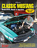 HP-Books-Classic-Mustangs-Restoration-Repair-and-Upgrades-HP1556
