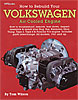 HP Books 0-895-862259 - HP Books: How to Rebuild Your Volkswagen Air-Cooled Engine