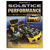 Chevrolet Performance 88958697 - Chevrolet Performance Solstice Performance Build Book