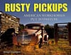 Cartech-Books-Rusty-Pickups-American-Workhorses-Put-to-Pasture