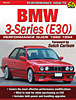 SA Design SA229 - SA Design Books: BMW 3-Series (E30) Performance Guide 1982-1994