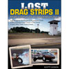 SA-Design-Books-Lost-Drag-Strips-II-More-Ghosts-Of-Quarter-Miles-Past
