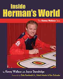 Kenny Wallace Book 100 - Kenny Wallace Book: Inside Herman's World
