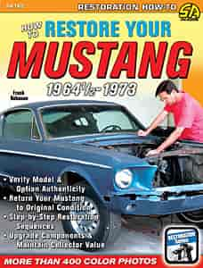 SA Design SA165 - SA Design Books: How to Restore Your Mustang 1964-1/2-1973