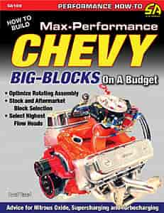 SA Design SA198 - SA Design Books: How to Build Max-Performance Chevy Big Blocks on a Budget