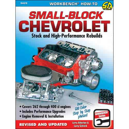 SA Design SA26 - SA Design Books: Small Block Chevrolet: Stock and High-Performance Rebuilds