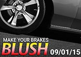 Make your brakes blush