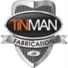 Tin Man Fabrication